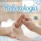 Reflexología: técnica natural para calmar dolores y armonizar el cuerpo Cover Image