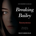 Breaking Bailey (Anonymous Diaries) Cover Image
