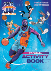 Space Jam: A New Legacy: Official Activity Book (Space Jam: A New Legacy) Cover Image
