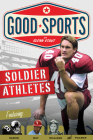 Soldier Athletes (Good Sports) Cover Image