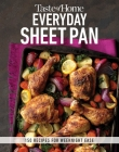 Taste of Home Everyday Sheet Pan: 100 Recipes for Weeknight Ease Cover Image