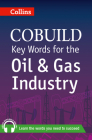 Key Words for the Oil and Gas Industry (Collins Cobuild) Cover Image