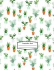 Composition Book: 8.5 X 11 White with Potted Leafy Plants and Cacti - Composition Book for School or Activities, Softcover, College Rule Cover Image