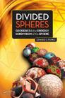 Divided Spheres: Geodesics and the Orderly Subdivision of the Sphere Cover Image