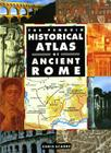 The Penguin Historical Atlas of Ancient Rome (Hist Atlas) Cover Image