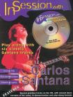 In Session with Carlos Santana: Guitar Tab, Book & CD (Faber Edition: In Session) Cover Image