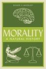 Morality: A Natural History Cover Image