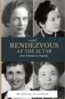 Rendezvous At The Altar: From Vietnam to Virginia Cover Image