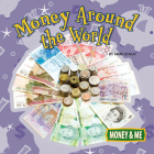 Money Around the World (Money and Me) Cover Image