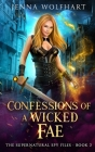 Confessions of a Wicked Fae Cover Image
