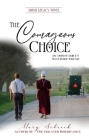 The Courageous Choice: An Amish Family's Shattered Dream Cover Image
