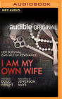 I Am My Own Wife Cover Image