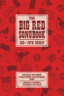 The Big Red Songbook: 250+ IWW Songs! (The Charles H. Kerr Library) Cover Image