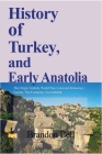 History of Turkey, and Early Anatolia Cover Image
