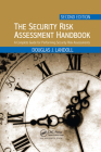 The Security Risk Assessment Handbook: A Complete Guide for Performing Security Risk Assessments, Second Edition Cover Image
