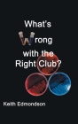 What's Wrong with the Right Club? Cover Image