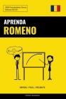 Aprenda Romeno - Rápido / Fácil / Eficiente: 2000 Vocabulários Chave Cover Image