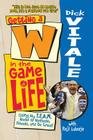 Getting A W in the Game of Life: Using My T.E.A.M. Model to Motivate, Elevate, and Be Great! Cover Image