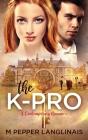 The K-Pro: A Contemporary Romance Cover Image