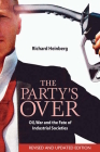 The Party's Over: Oil, War and the Fate of Industrial Societies Cover Image