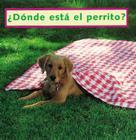 Where's the Puppy? (Spanish): Donde Esta El Perrito? (Peek-A-Boo) Cover Image