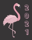 2021: Pink Flamingo Women's Daily Client Appointment Book - A Scheduler With Password Page & 2021 Calendar Cover Image