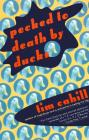 Pecked to Death by Ducks Cover Image