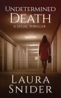 Undetermined Death: A Legal Thriller Cover Image