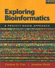 Exploring Bioinformatics: A Project-Based Approach Cover Image
