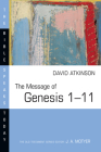 The Message of Genesis 1--11 (Bible Speaks Today #1) Cover Image