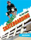 Skateboarding (To the Limit) Cover Image