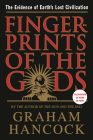 Fingerprints of the Gods: The Evidence of Earth's Lost Civilization Cover Image
