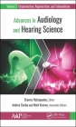 Advances in Audiology and Hearing Science: Volume 2: Otoprotection, Regeneration, and Telemedicine Cover Image
