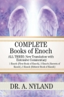 Complete Books of Enoch: 1 Enoch (First Book of Enoch), 2 Enoch (Secrets of Enoch), 3 Enoch (Hebrew Book of Enoch) Cover Image
