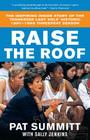 Raise the Roof: The Inspiring Inside Story of the Tennessee Lady Vols' Historic 1997-1998 Threepeat Season Cover Image