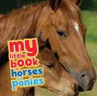 My Little Book of Horses and Ponies Cover Image
