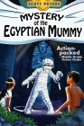 Mystery of the Egyptian Mummy: Adventure Books For Kids Age 9-12 (Kid Detective Zet #4) Cover Image