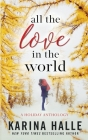 All the Love in the World: A Holiday Anthology Cover Image
