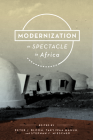 Modernization as Spectacle in Africa Cover Image