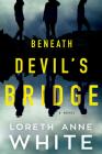 Beneath Devil's Bridge Cover Image