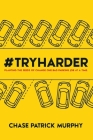 #tryharder: Planting the Seeds of Change One Bad Parking Job at a Time. Cover Image