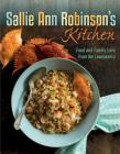 Sallie Ann Robinson's Kitchen: Food and Family Lore from the Lowcountry Cover Image