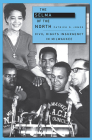 The Selma of the North: Civil Rights Insurgency in Milwaukee Cover Image