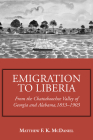 Emigration to Liberia: From the Chattahoochee Valley of Georgia and Alabama, 1853-1903 Cover Image