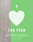 A Love for Food: Recipes from the Fields and Kitchens of Daylesford Farm Cover Image