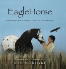 EagleHorse: A Dreamlike Journey of a Horse, an Eagle and Little Red Moon Cover Image