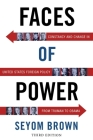 Faces of Power: Constancy and Change in United States Foreign Policy from Truman to Obama Cover Image