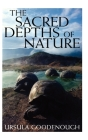 The Sacred Depths of Nature Cover Image