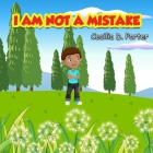 I Am Not a Mistake! Cover Image