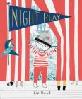 Night Play: (Kids Books for Nighttime, Kids Imagination Books) Cover Image